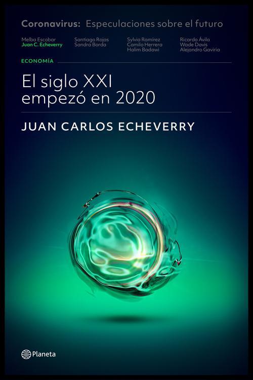 El siglo XXI empezó en 2020