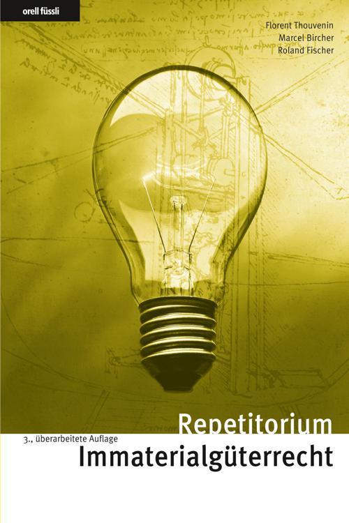 Repetitorium Immaterialgüterrecht