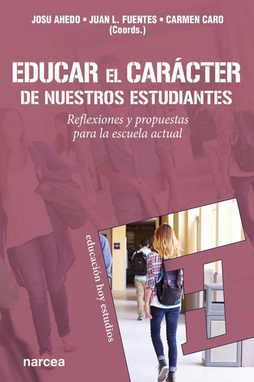 Educar el carácter de nuestros estudiantes