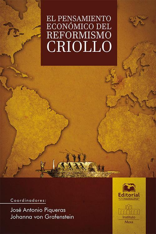 El pensamiento económico del reformismo criollo