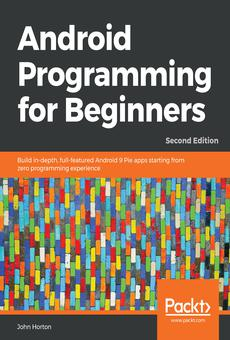 Android Programming For Beginners By John Horton Pdf Read Online Perlego