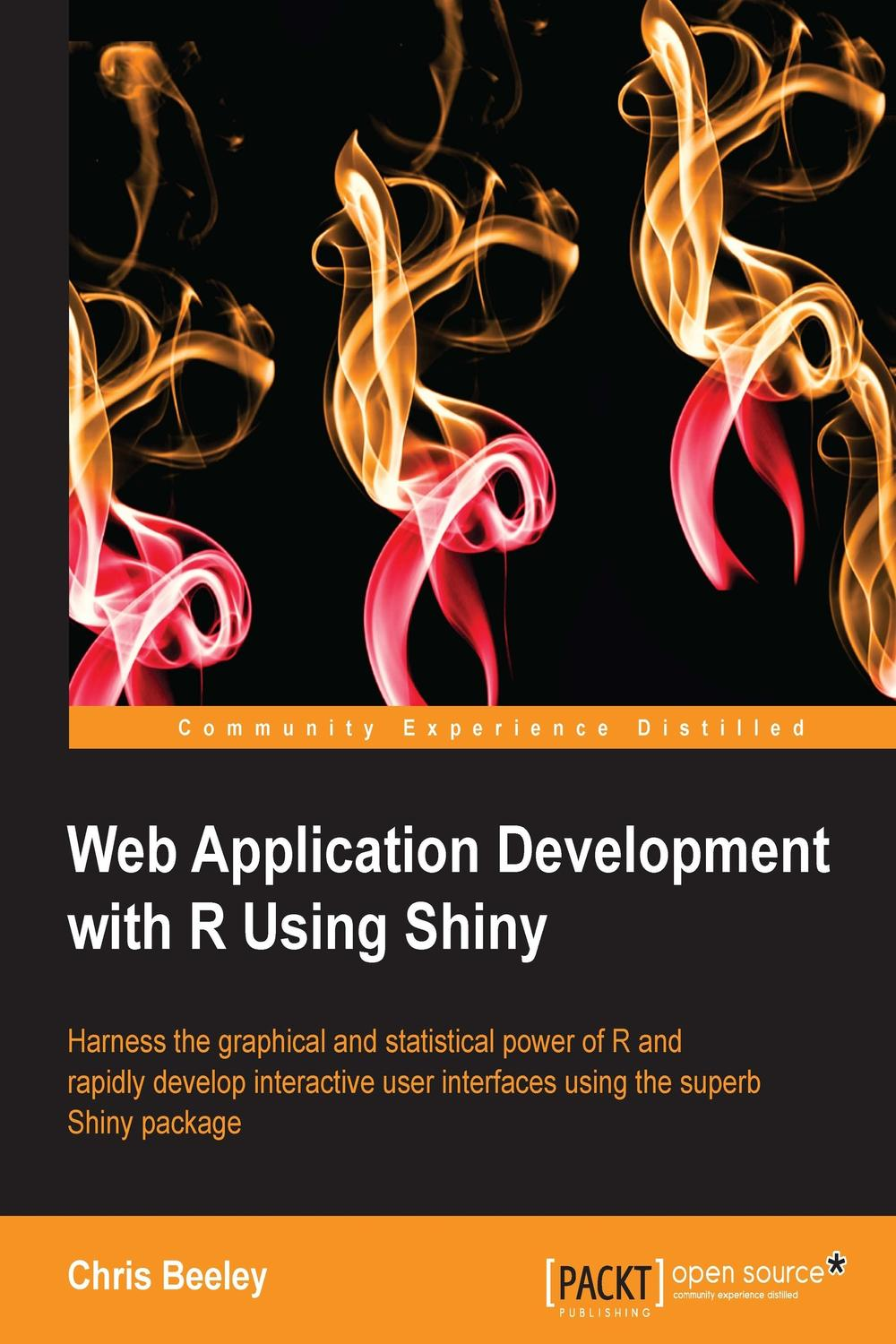 Web Application Development with R using Shiny by Chris