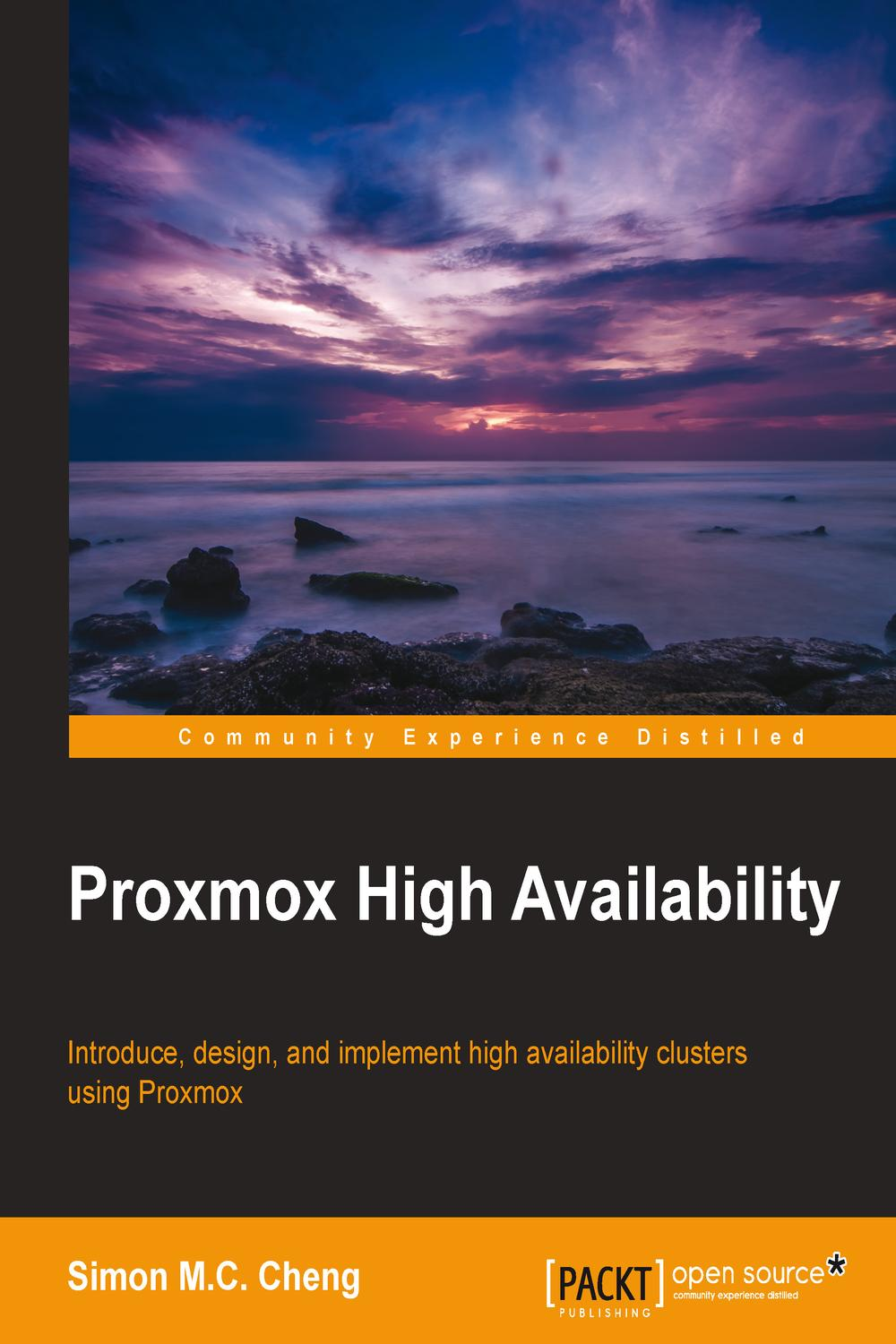 Proxmox High Availability by Simon M C  Cheng | Read online | PDF, eBook