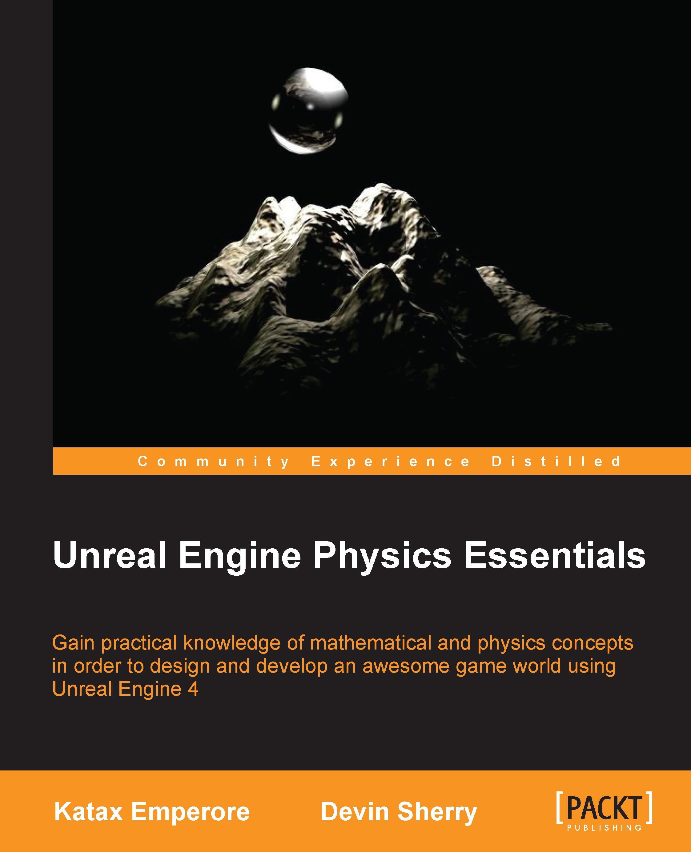 Unreal engine physics essentials by katax emperore devin sherry unreal engine physics essentials 1st edition malvernweather Images