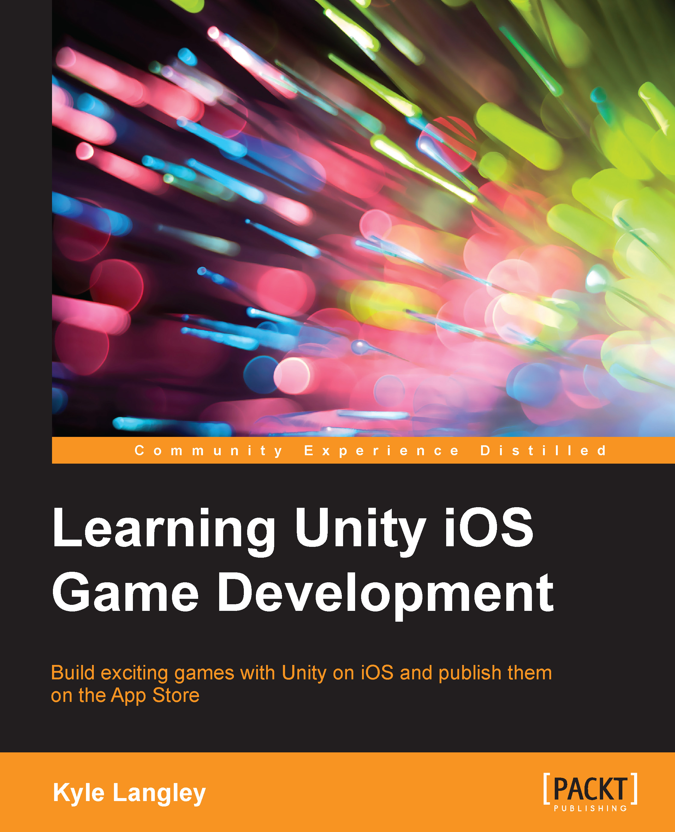 Learning Unity iOS Game Development by Kyle Langley | Read
