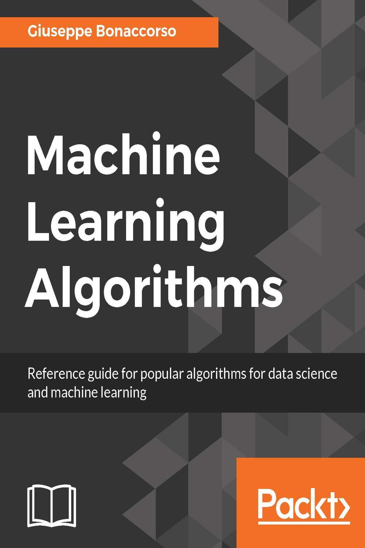 Machine Learning Algorithms by Giuseppe Bonaccorso | PDF