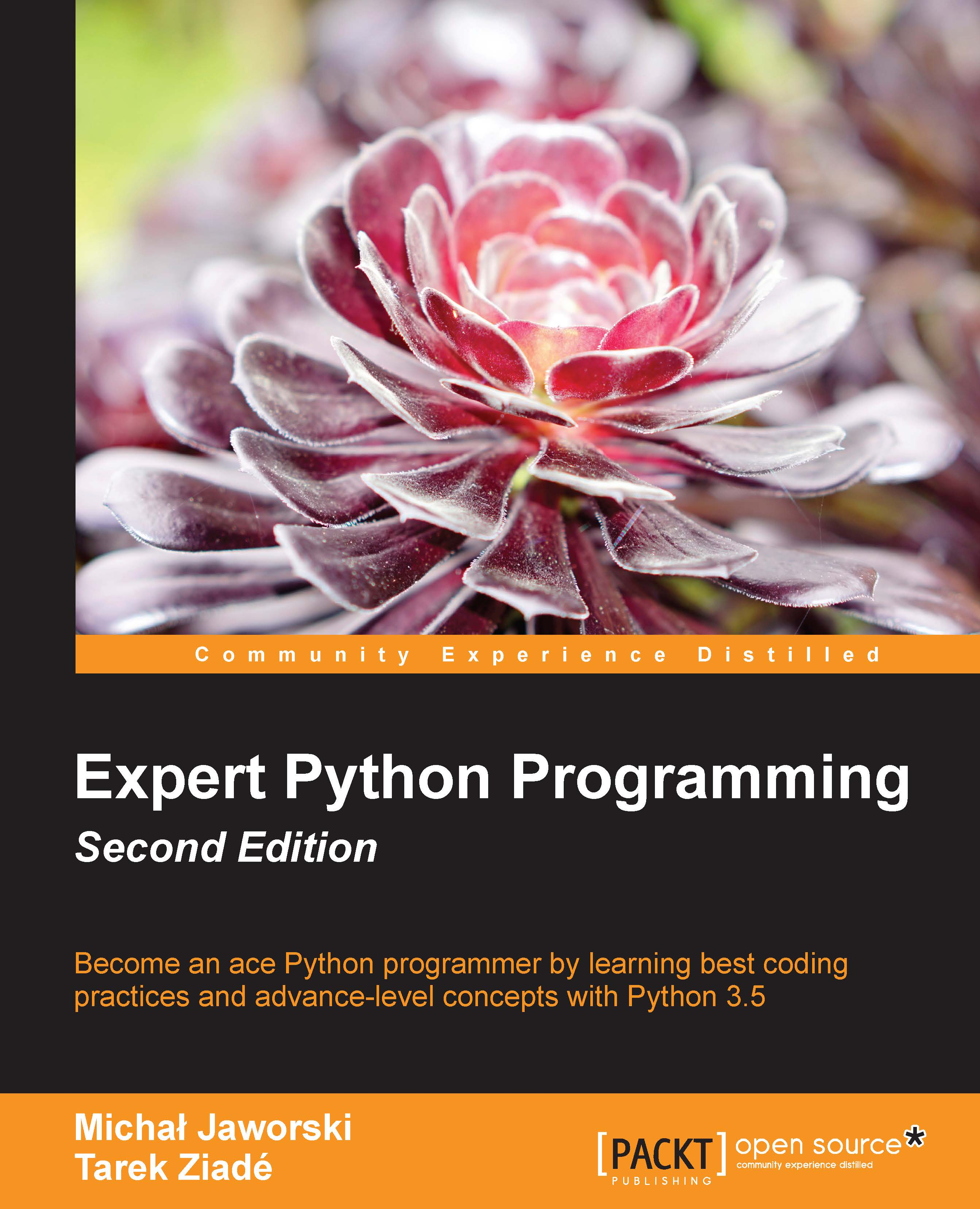Expert Python Programming - Second Edition by Michal