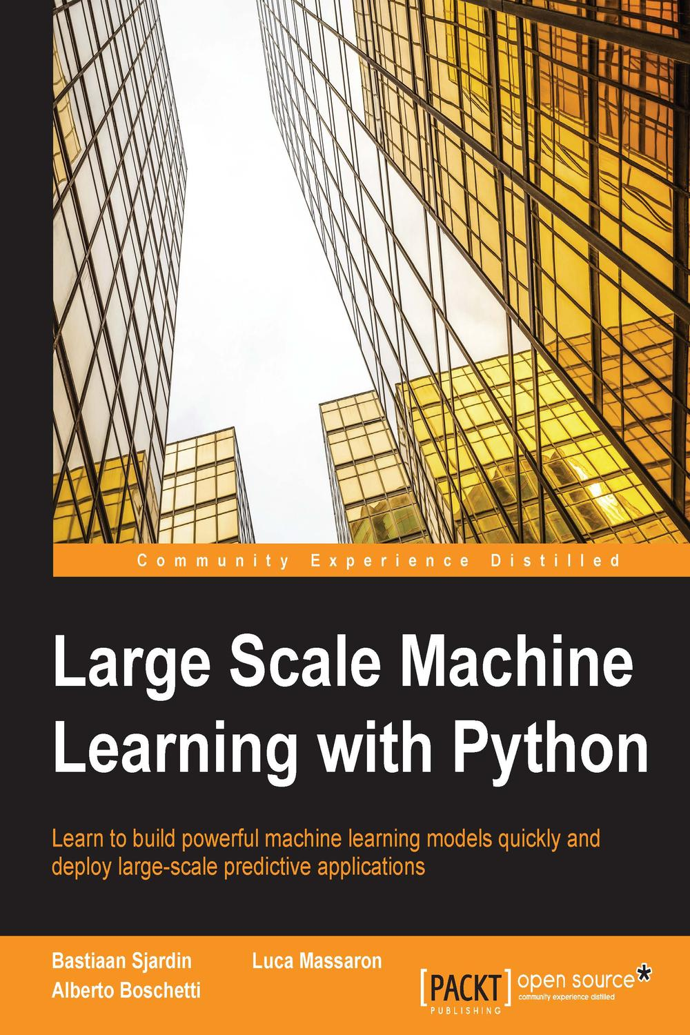 Large Scale Machine Learning With Python By Bastiaan Sjardin Luca