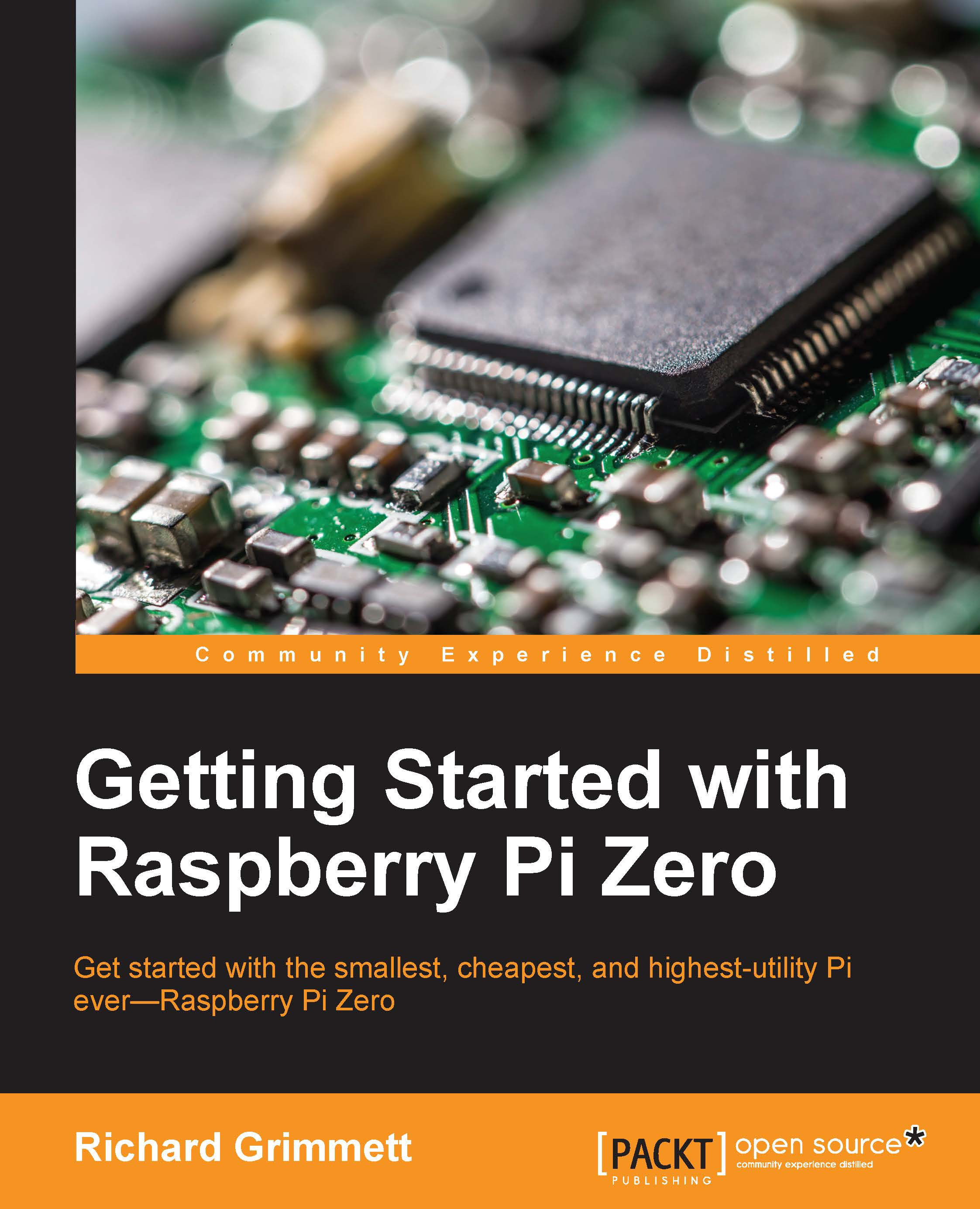 Getting Started with Raspberry Pi Zero by Richard Grimmett | Read