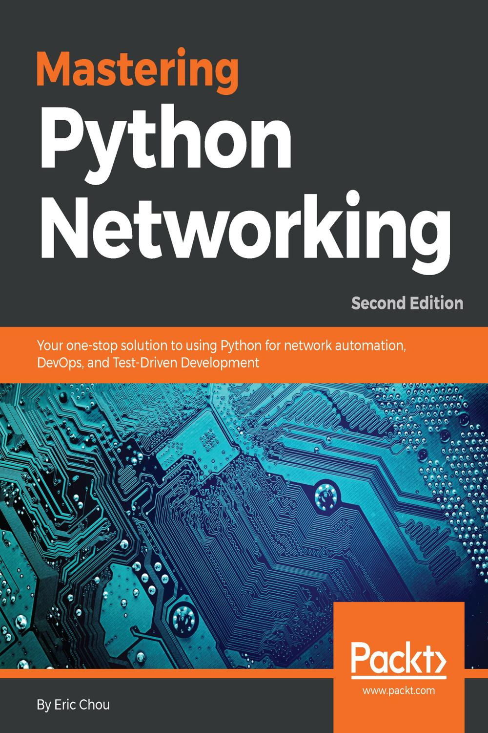 Mastering Python Networking By Eric Chou Pdf Ebook Read Online