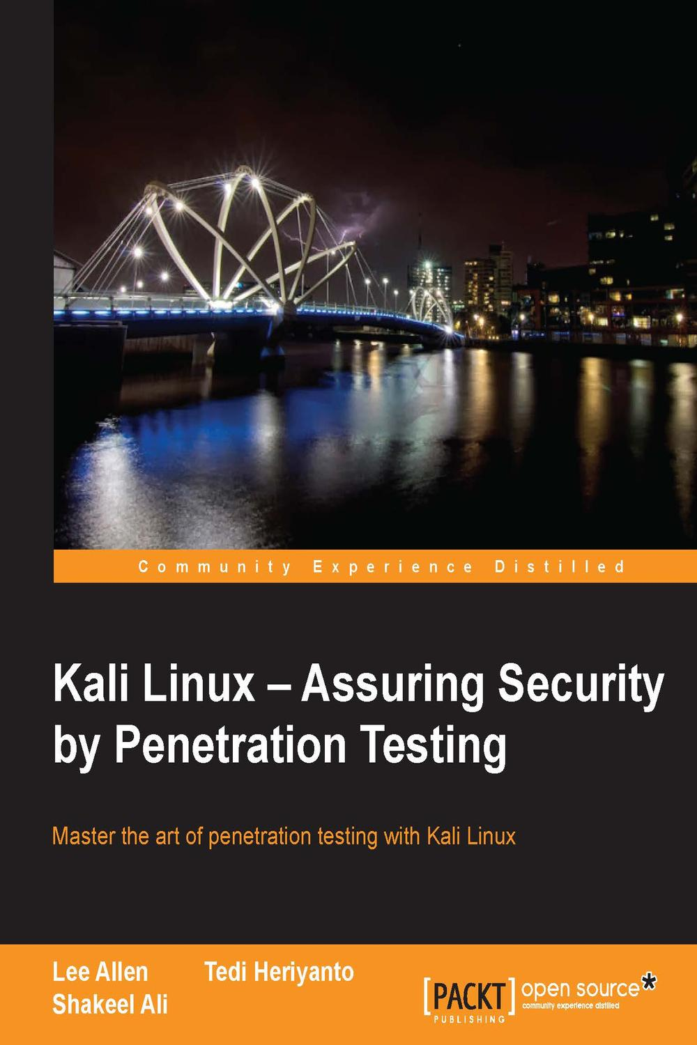 Kali Linux Assuring Security By Penetration Testing By Lee Allen