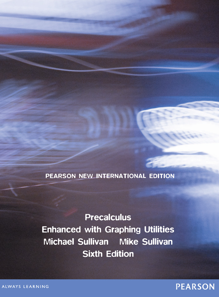 Precalculus Enhanced with Graphing Utilities: Pearson New