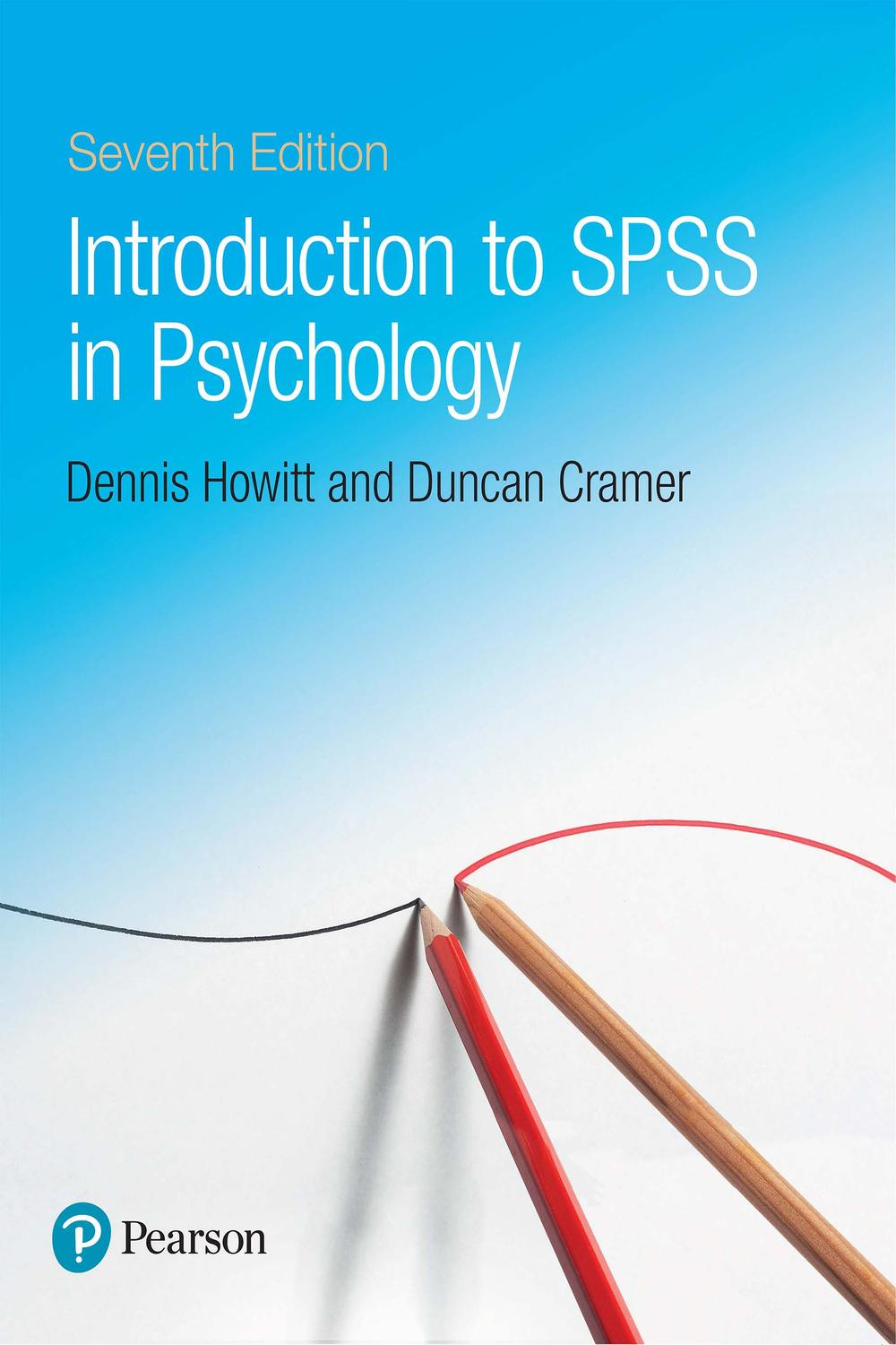 Introduction to SPSS in Psychology by Dennis Howitt, Duncan Cramer