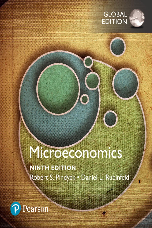 Microeconomics, Global Edition by Robert Pindyck, Daniel
