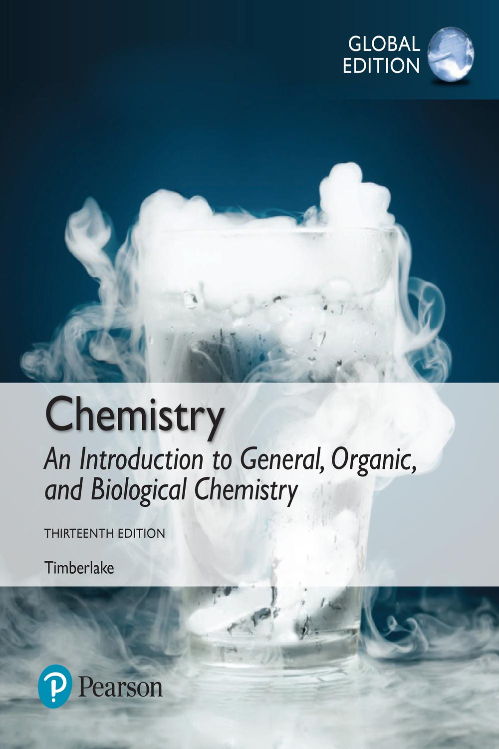 Chemistry: An Introduction to General, Organic, and Biological
