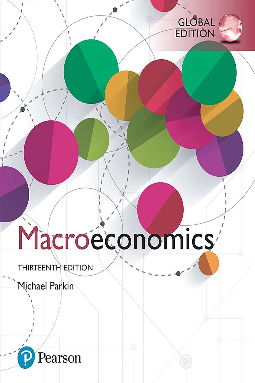 Macroeconomics, Global Edition by Michael Parkin | Read