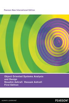 Object Oriented Systems Analysis And Design Pearson New International Edition By Noushin Ashrafi Hessam Ashrafi Pdf Ebook Read Online