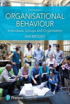 Organisational Behaviour By Ian Brooks Pdf Read Online Perlego