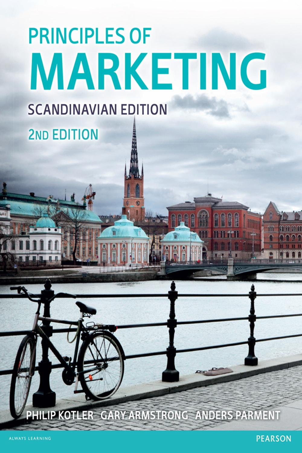 Pdf Principles Of Marketing Scandinavian Edition By Anders Parment Philip Kotler Gary Armstrong Perlego