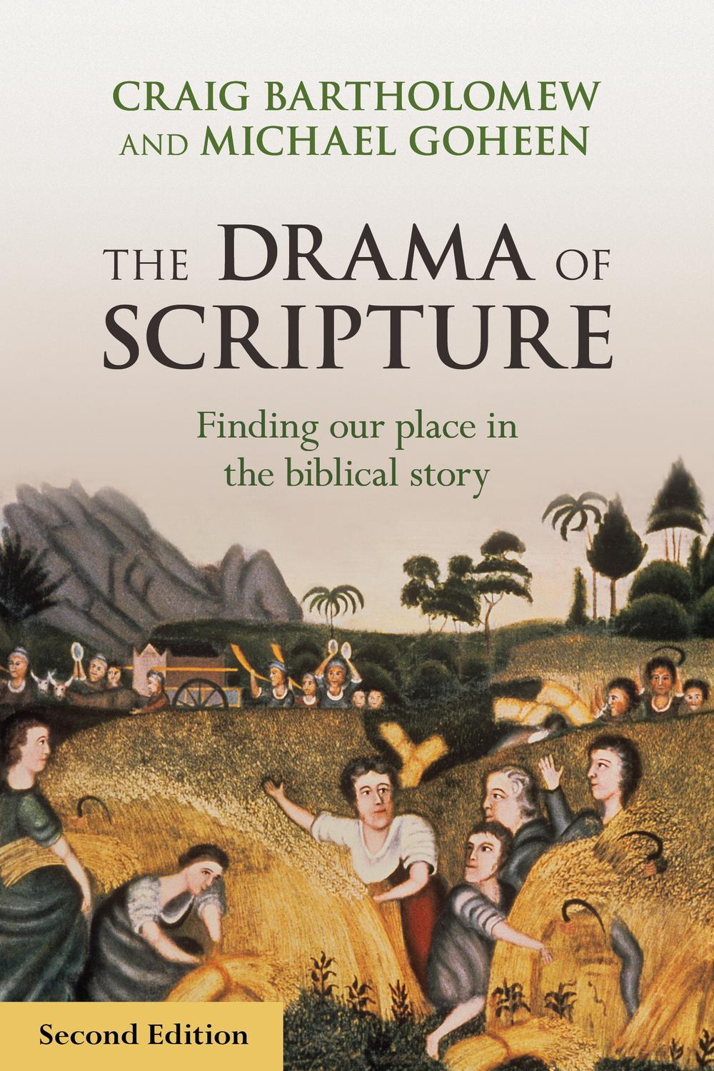 Pdf The Drama Of Scripture Finding Our Place In The Biblical Story By Craig G Bartholomew Perlego
