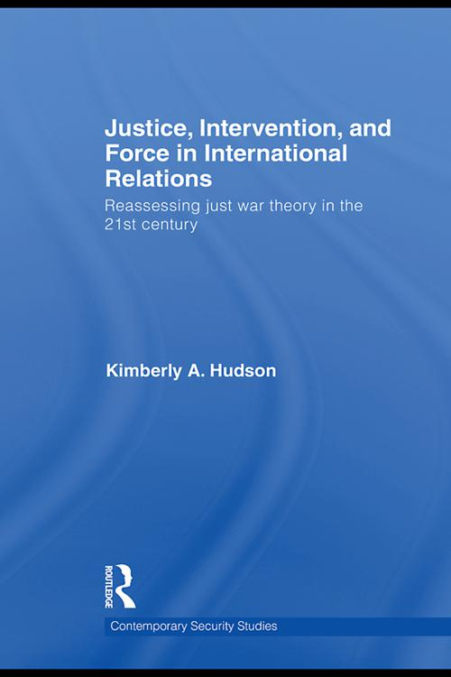 Justice, Intervention, and Force in International Relations