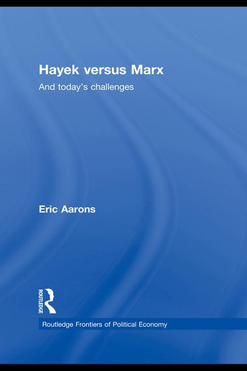 Hayek Versus Marx