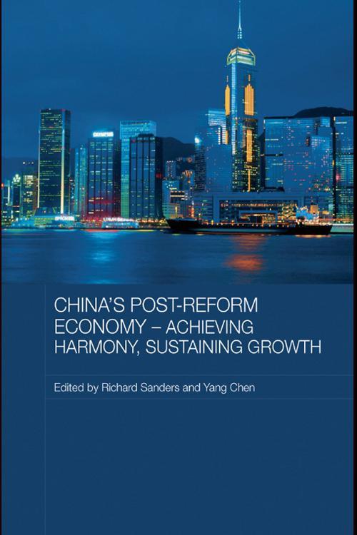 China's Post-Reform Economy - Achieving Harmony, Sustaining Growth
