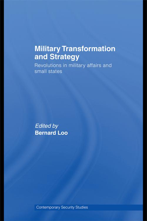 Military Transformation and Strategy