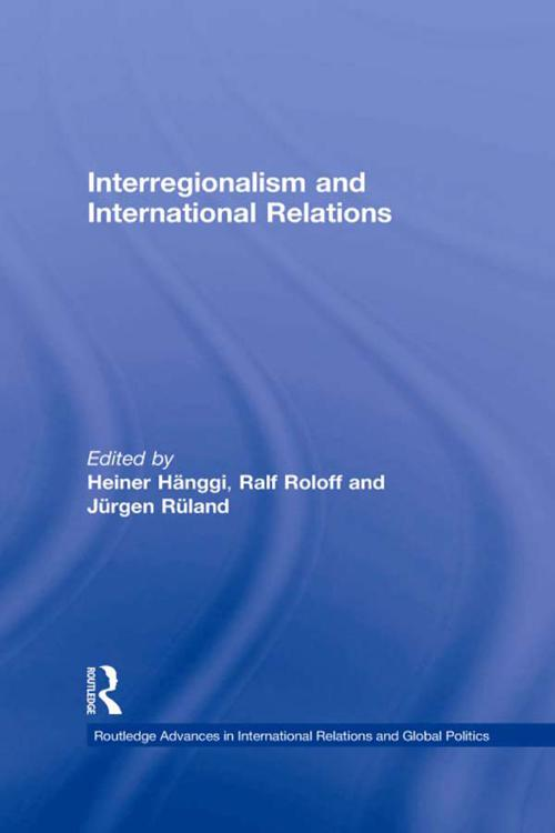 Interregionalism and International Relations
