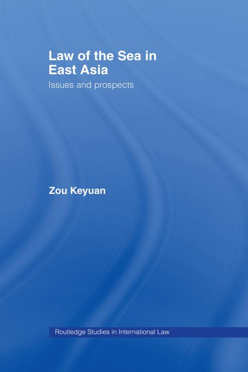 Law of the Sea in East Asia