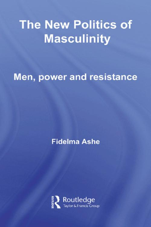 The New Politics of Masculinity