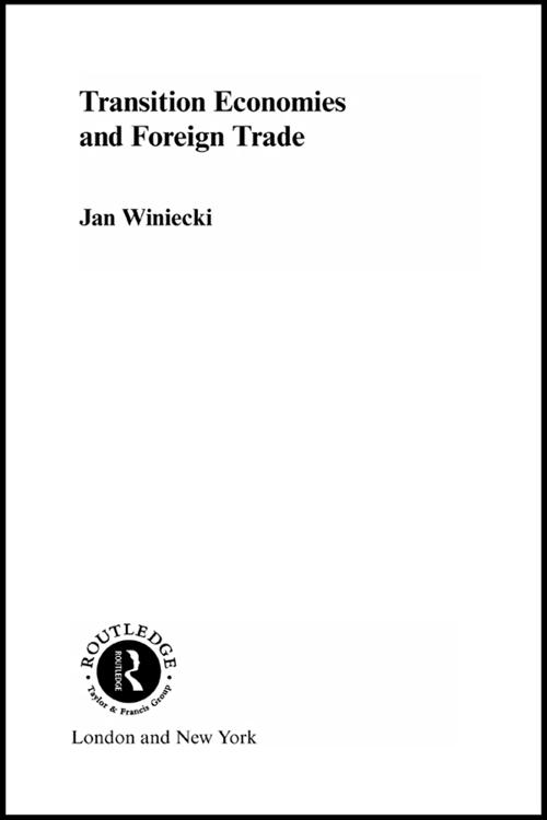 Transition Economies and Foreign Trade