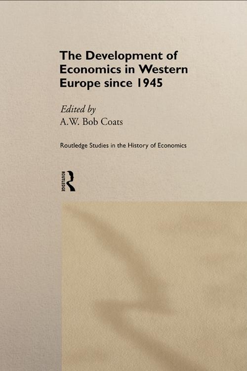 The Development of Economics in Western Europe Since 1945