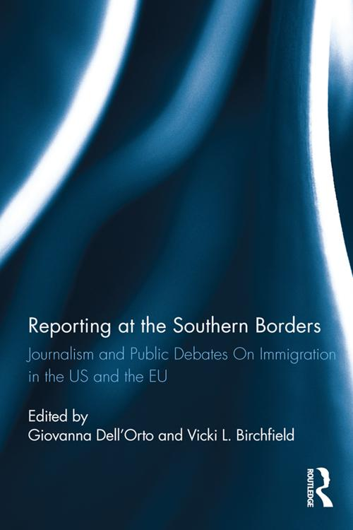 Reporting at the Southern Borders