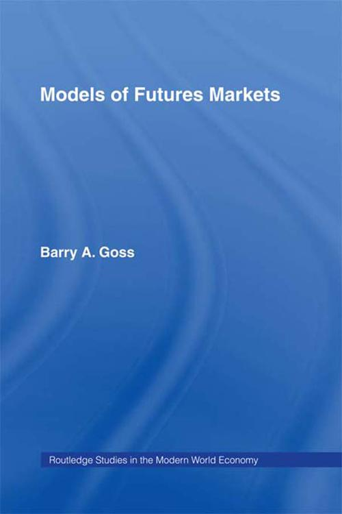Models of Futures Markets