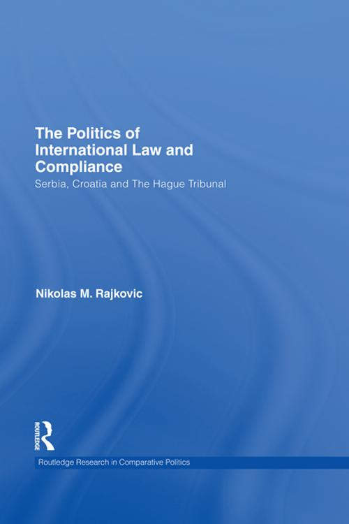 The Politics of International Law and Compliance