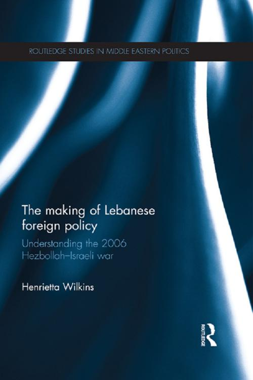 The Making of Lebanese Foreign Policy