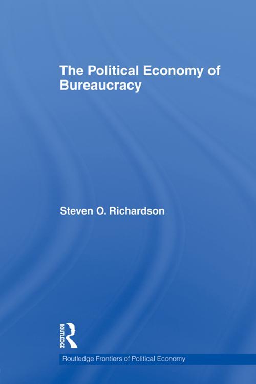 The Political Economy of Bureaucracy