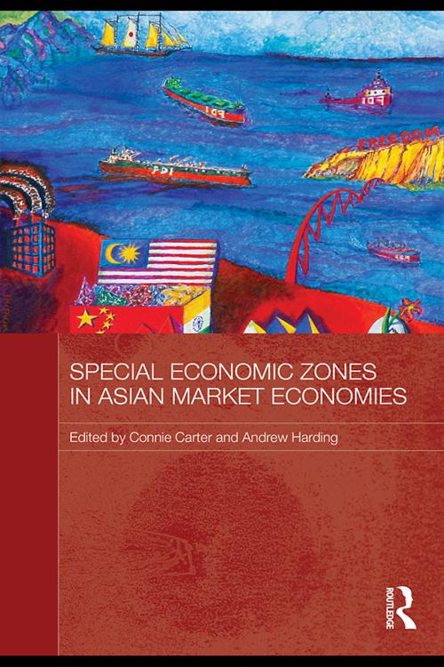 Special Economic Zones in Asian Market Economies