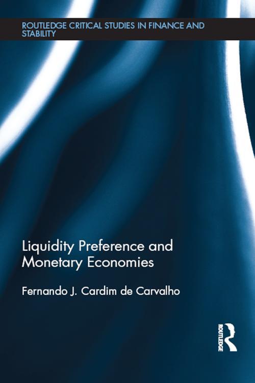 Liquidity Preference and Monetary Economies