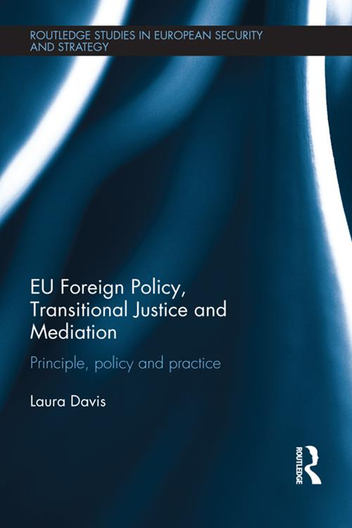 EU Foreign Policy, Transitional Justice and Mediation