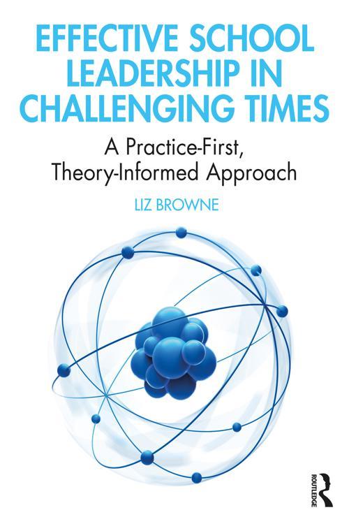 Effective School Leadership in Challenging Times