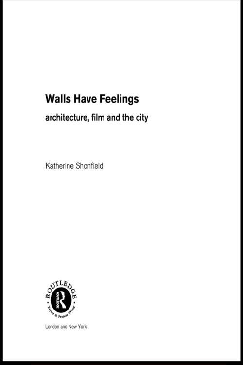 Walls Have Feelings