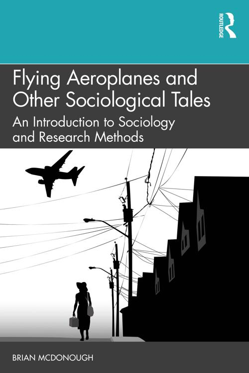 Flying Aeroplanes and Other Sociological Tales