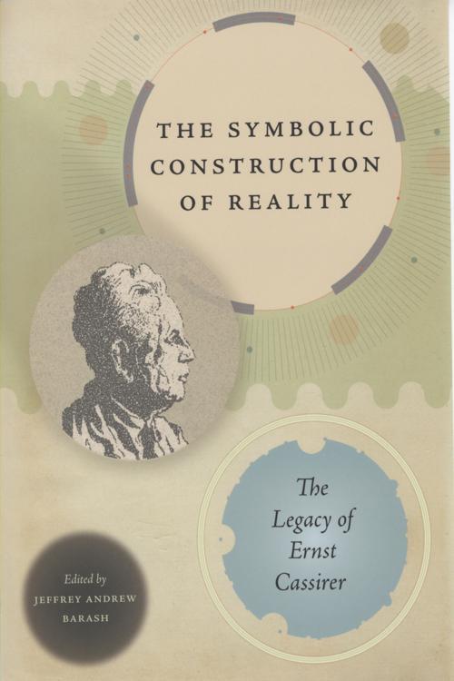 The Symbolic Construction of Reality