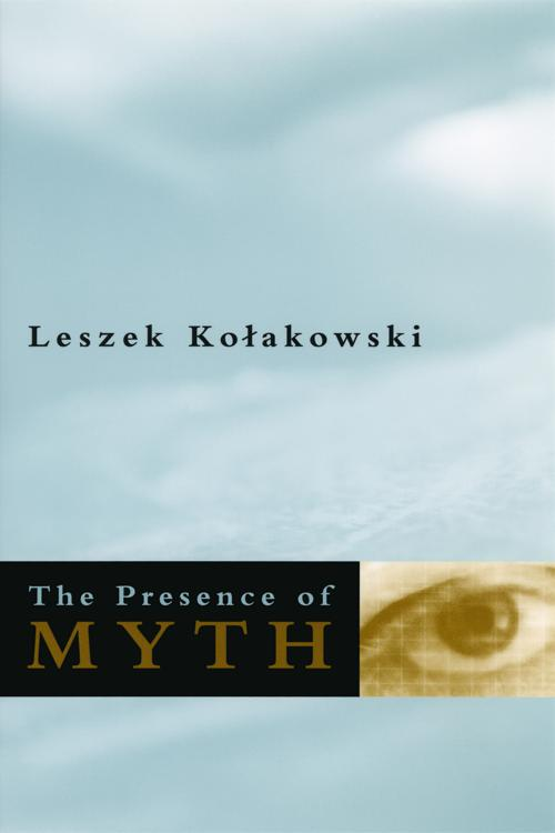 The Presence of Myth