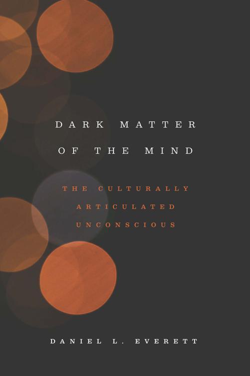 Dark Matter of the Mind
