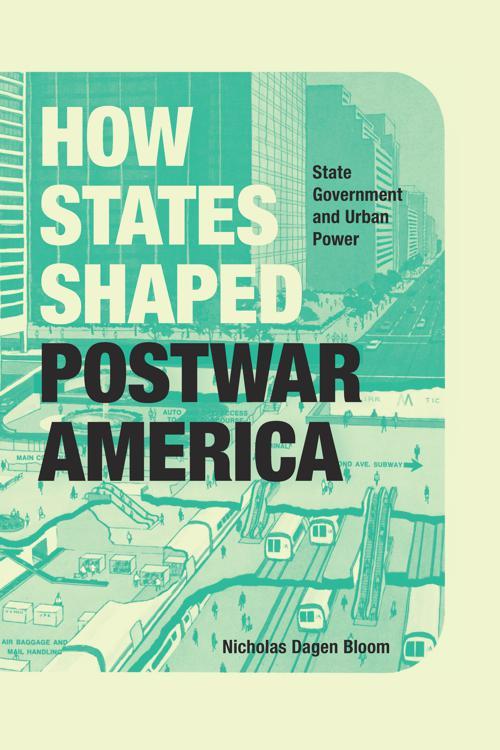 How States Shaped Postwar America