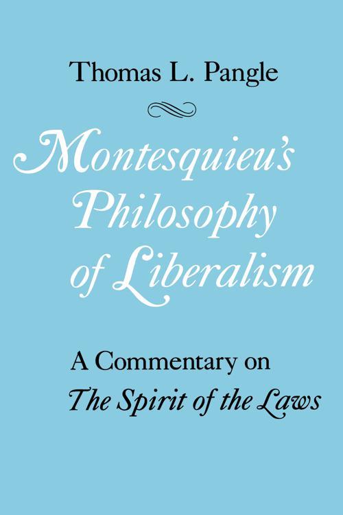 Montesquieu's Philosophy of Liberalism