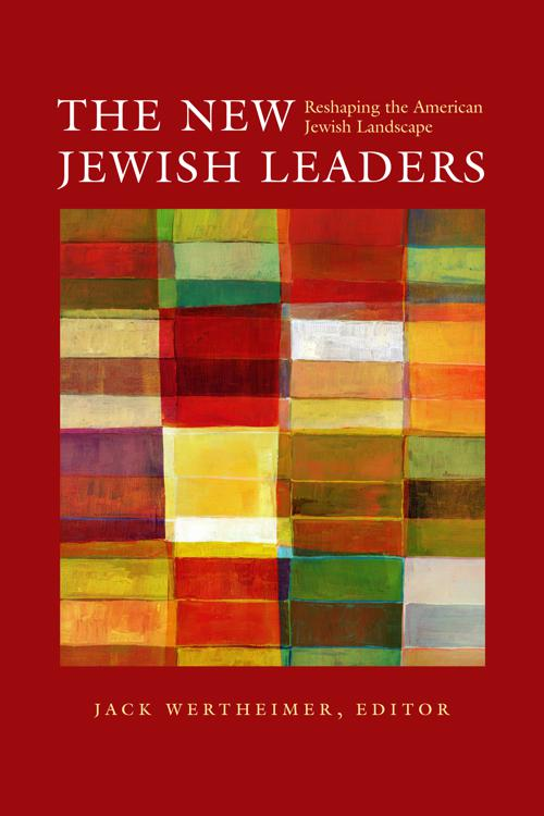 The New Jewish Leaders